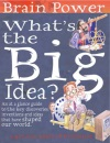 What's the Big Idea (Brain Power)