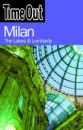 Time Out Milan - 2nd Edition: The Lakes and Lombardy