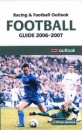 Racing and Football Outlook Football Guide 2006-2007 (Racing & Football Outlook)