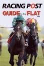 Racing and Football Outlook Flat Racing Guide (Racing & Football Outlook) (Racing & Football Outlook)