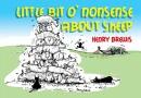Little Bit O'nonsense About Sheep