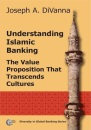 Understanding Islamic Banking: The Value Proposition That Transcends Cultures