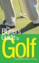 The Bluffer's Guide to Golf (Bluffer's Guides)