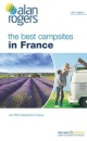 Alan Rogers the Best Campsites in France 2011 (Alan Rogers Guides)
