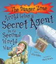 Danger Zone: Avoid being a WWII Secret Agent