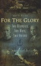 For the Glory: Two Olympics, Two Wars, Two Heroes