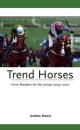 Trend Horses: Form Breakers for the Jumps 2009-2010