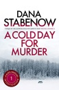 A Cold Day for Murder (A Kate Shugak Investigation)