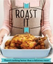 Roast It: There's nothing better than a delicious roast (Good Housekeeping)