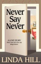Never Say Never (Classic Reprint)