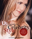 Secrets of Celebrity Style (Us Weekly)
