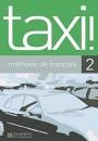 Taxi!: Livre De L'Eleve 2