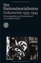 Der Nationalsozialismus: Dokumente 1933-1945