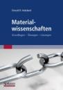 Materialwissenschaften: Grundlagen - Übungen - Lösungen - Donald Askeland