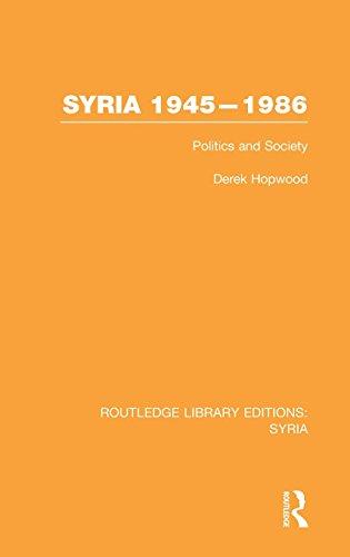 Syria 1945-1986 (RLE Syria): Politics and Socie. Hopwood< 