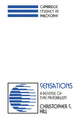 Sensations: A Defense of Type Materialism                       . 9780521397377
