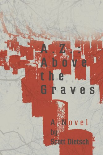 A.Z.: Above the Graves