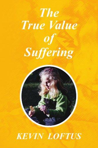 The True Value of Suffering