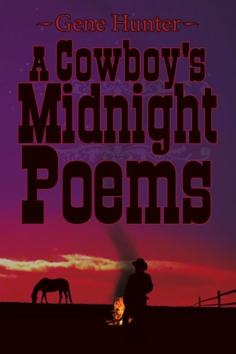 A Cowboy's Midnight Poems