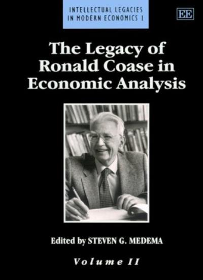 The Legacy of Ronald Coase in Economic Analysis, Medema-.