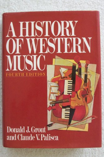 A History of Western Music By Dj Grout. 9780393956276