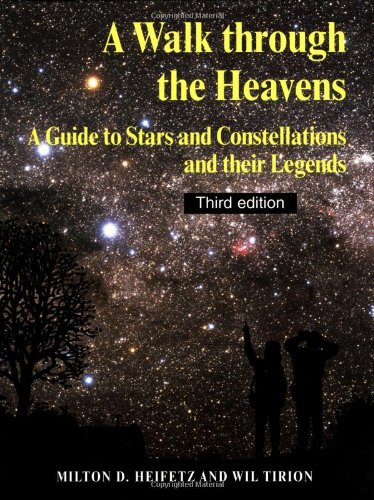 A Walk through the Heavens: A Guide to Stars and Constellations .9780521544153