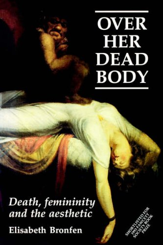 Over Her Dead Body  Death  Femininity And The Aesthetic By