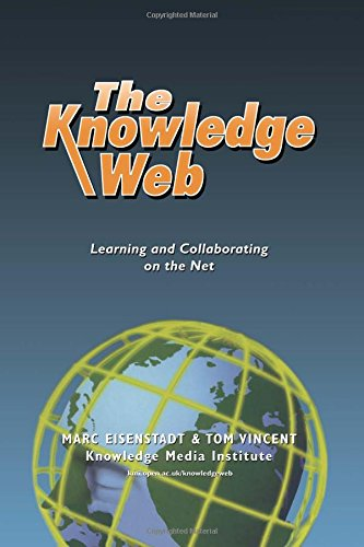 The Knowledge Web: Learning and Collaborating on the Net (Open and Flexible Lea