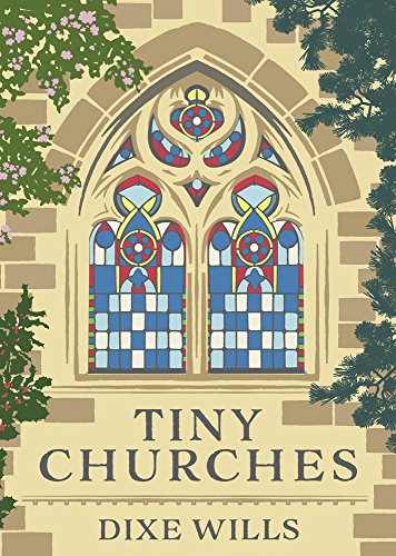 Tiny-Churches-By-Dixe-Wills-AA-Publishing