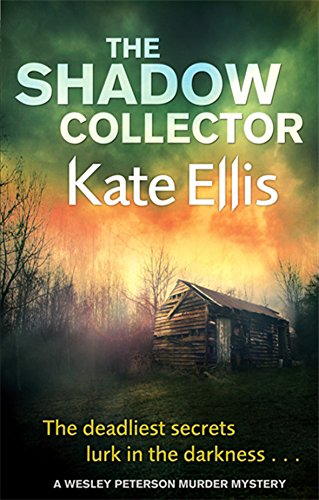 The Shadow Collector (Wesley Peterson) By Kate Ellis. 9780749958015