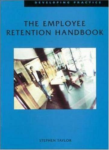 Employee-Retention-Handbook-Developing-Practice-By-Stephen-Taylor