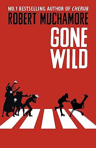 Gone-Wild-Book-3-Rock-War-By-Robert-Muchamore-9781444914603