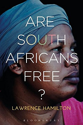Are South Africans Free? By Lawrence Hamilton