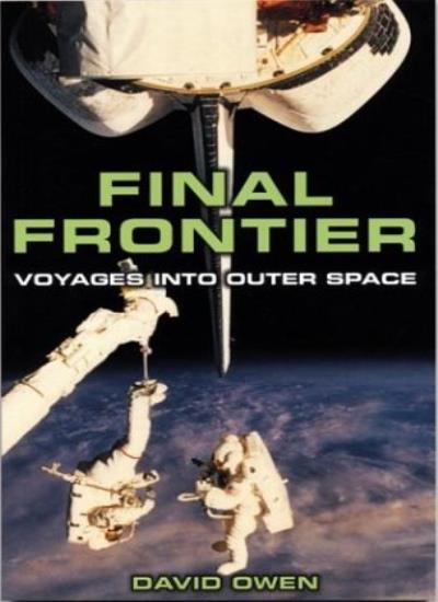 Final-Frontier-Voyages-Into-Outer-Space-By-David-Owen