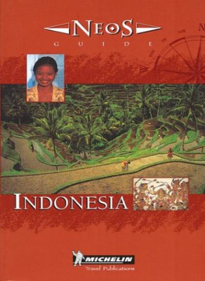 Michelin NEOS Guide Indonesia, 1e (NEOS Guide) By Michelin Travel Publications,