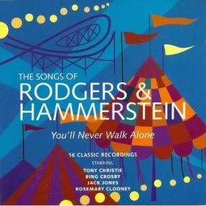 the Songs of Rodgers & Hammerstein, You'll Never Walk Alone