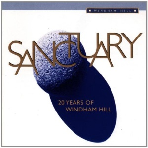 Windham Hill - Sanctuary: 20 Years of Windham Hill