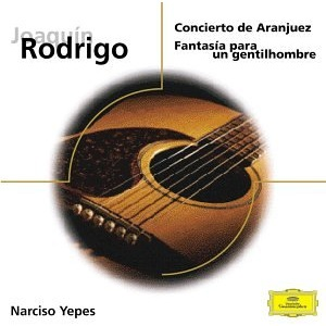 Rodrigo; Tárrega; Albéniz; Mudarra; Granados; Yepes: Concierto de Aranjuez; Fantasía para un gentilhombre; etc.