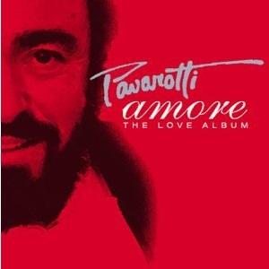 Luciano Pavarotti - 'Amore' The Love Album