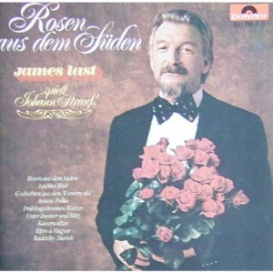 Roses from the South: James Last Plays Johann Strauss