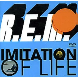 R.E.M. - Imitation of Life [DVD]