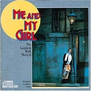 Me & My Girl (Original London Cast)