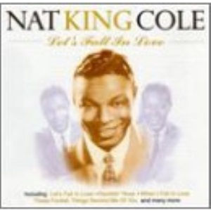 Let's Fall In Love - Nat King Cole CD