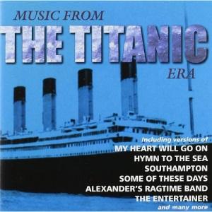 Music from the Titanic Era