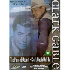 Clark Gable The Painted Desert & Clarke Gable On Fim A Biography [DVD] [2000]