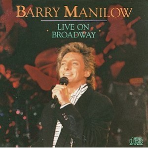 Manilow Live on Broadway