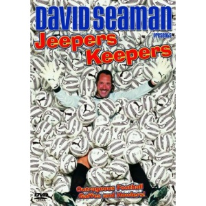 David Seaman: Jeepers Keepers [DVD]