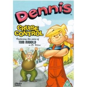 Dennis: Cruise Control [DVD]