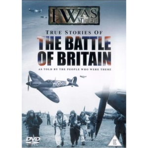 I Was There...: The Battle Of Britain [DVD]