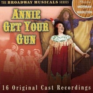 Broadway Musicals Series: Annie Get Your Gun